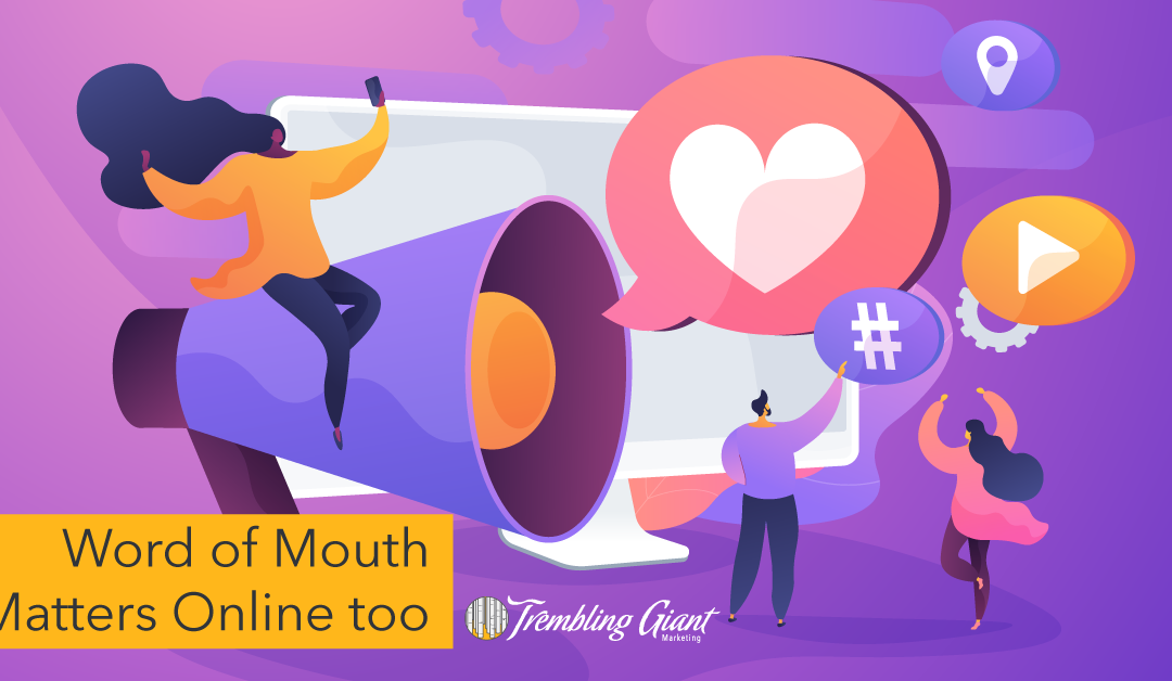 Word of mouth matters online too